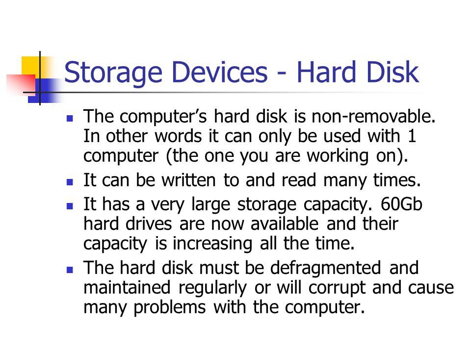 Storage Devices - Hard Disk