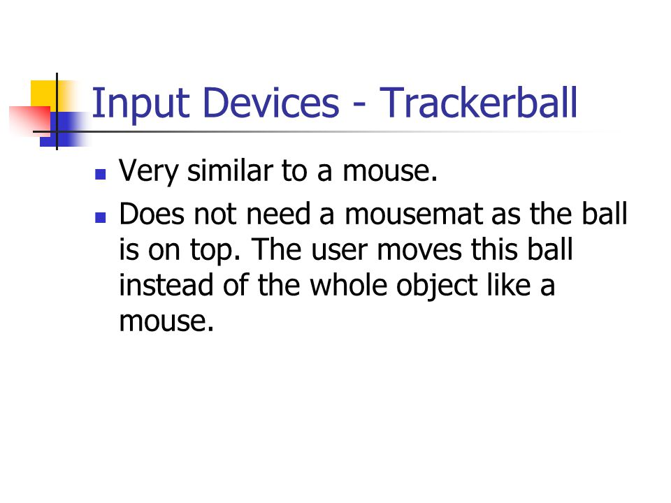 Input Devices - Trackerball