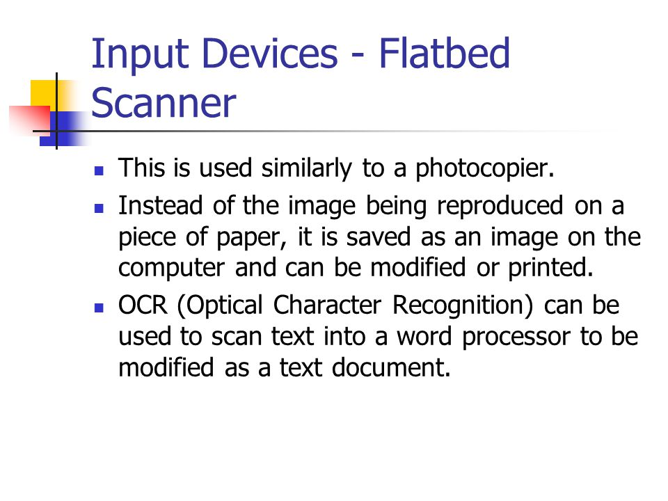 Input Devices - Flatbed Scanner