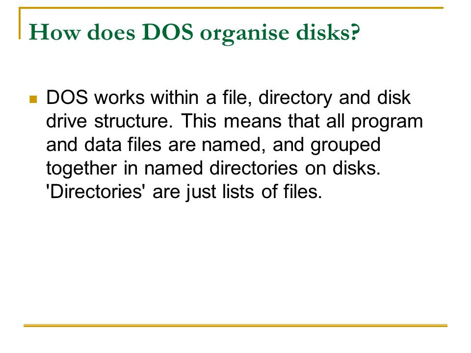 How does DOS organise disks
