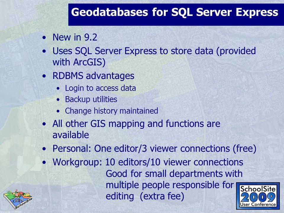 Geodatabases for SQL Server Express