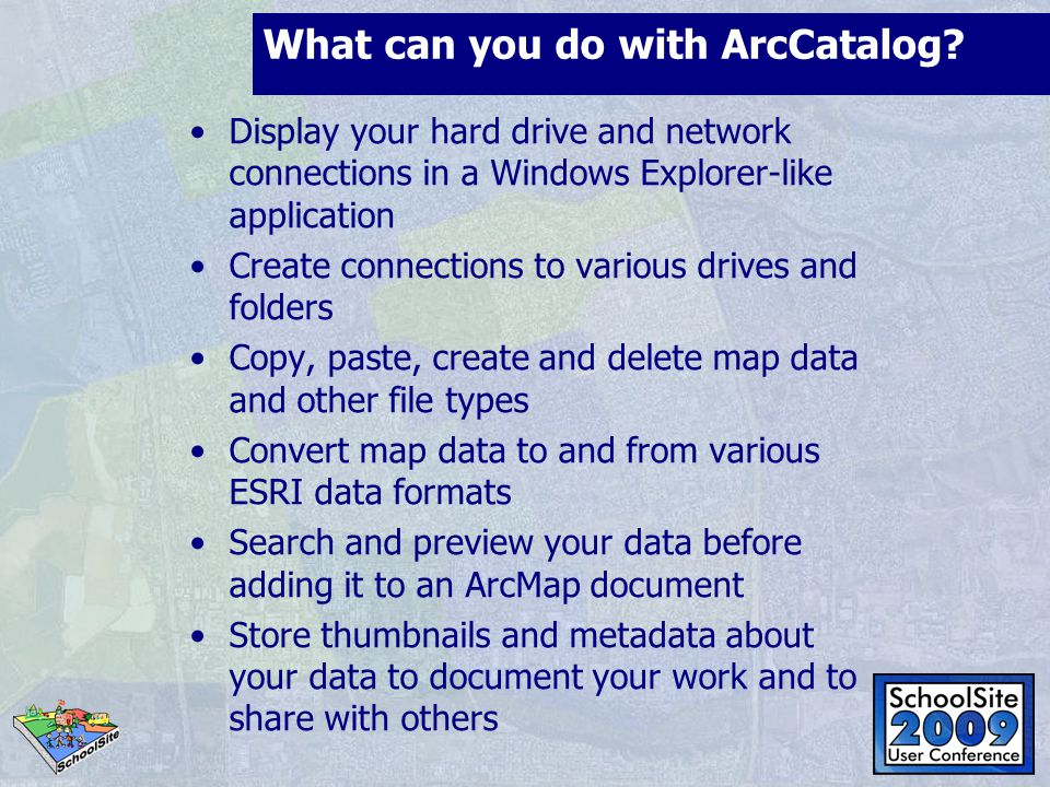 What can you do with ArcCatalog