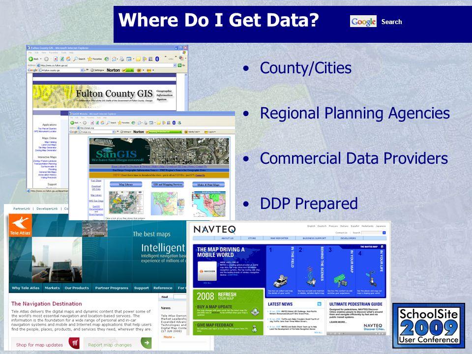 Where Do I Get Data Where Do I Get Data County/Cities