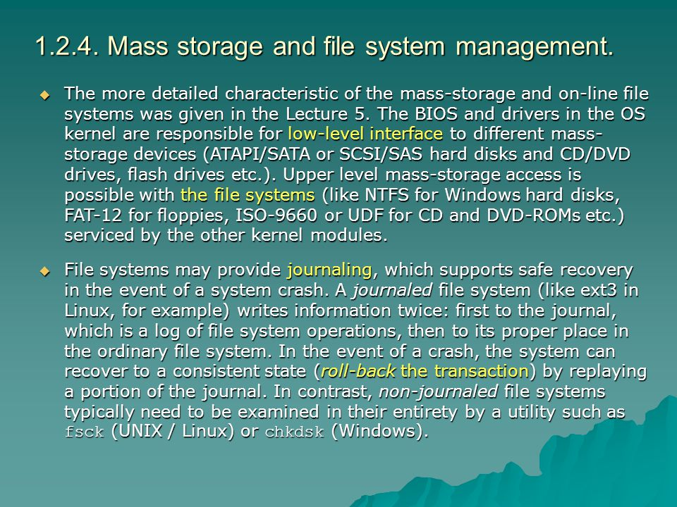 1.2.4. Mass storage and file system management.