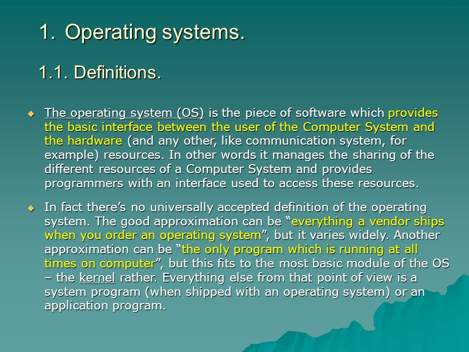 Operating systems. 1.1. Definitions.