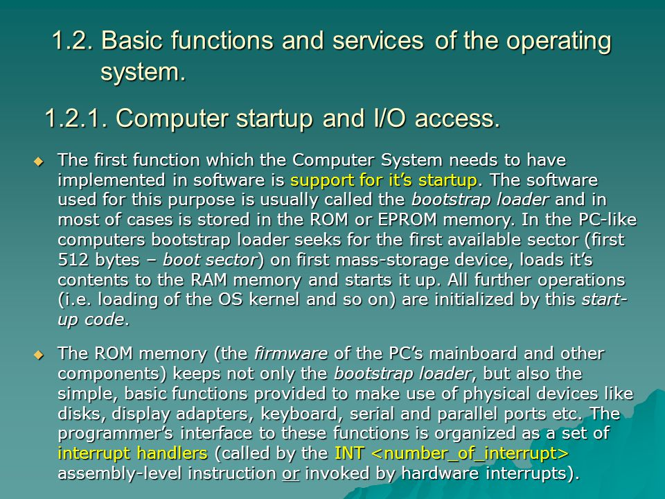 1.2. Basic functions and services of the operating system.