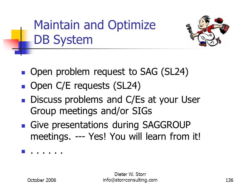 Maintain and Optimize DB System