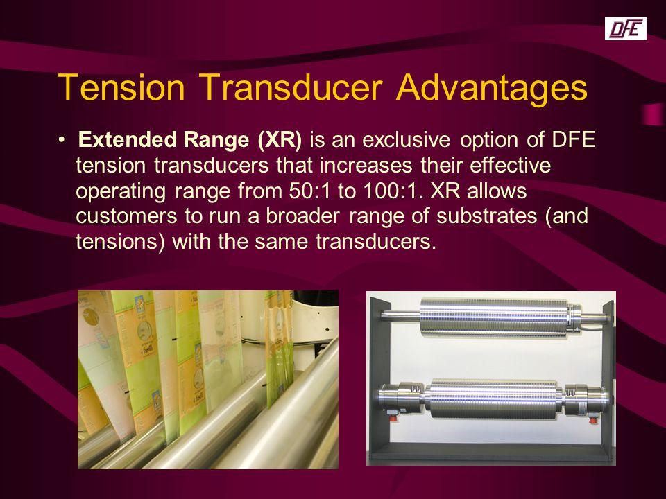 Tension Transducer Advantages