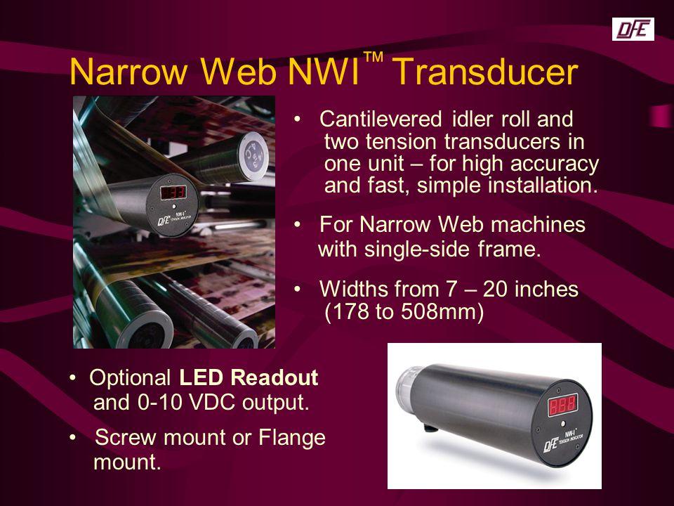 Narrow Web NWI™ Transducer