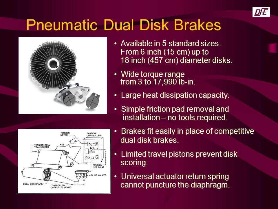 Pneumatic Dual Disk Brakes