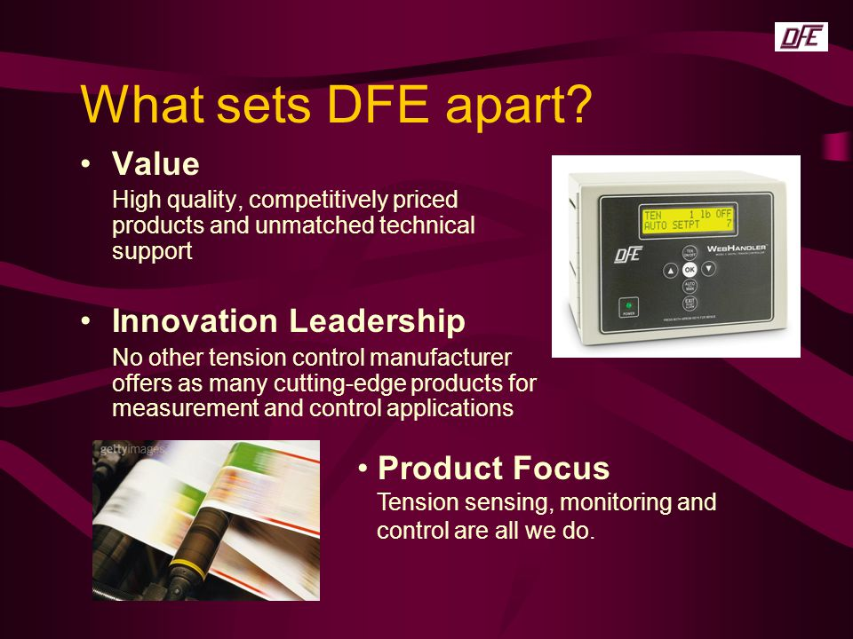 What sets DFE apart Value Innovation Leadership Product Focus