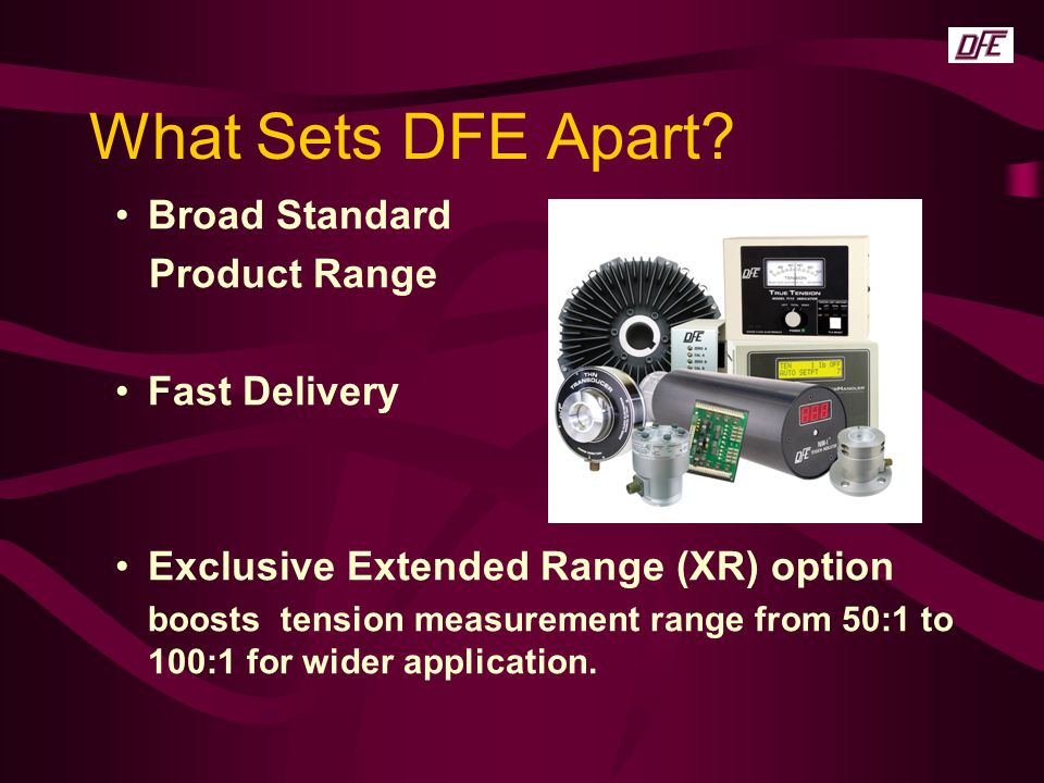 What Sets DFE Apart Broad Standard Product Range Fast Delivery