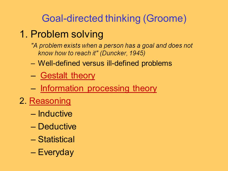 Goal-directed thinking (Groome)