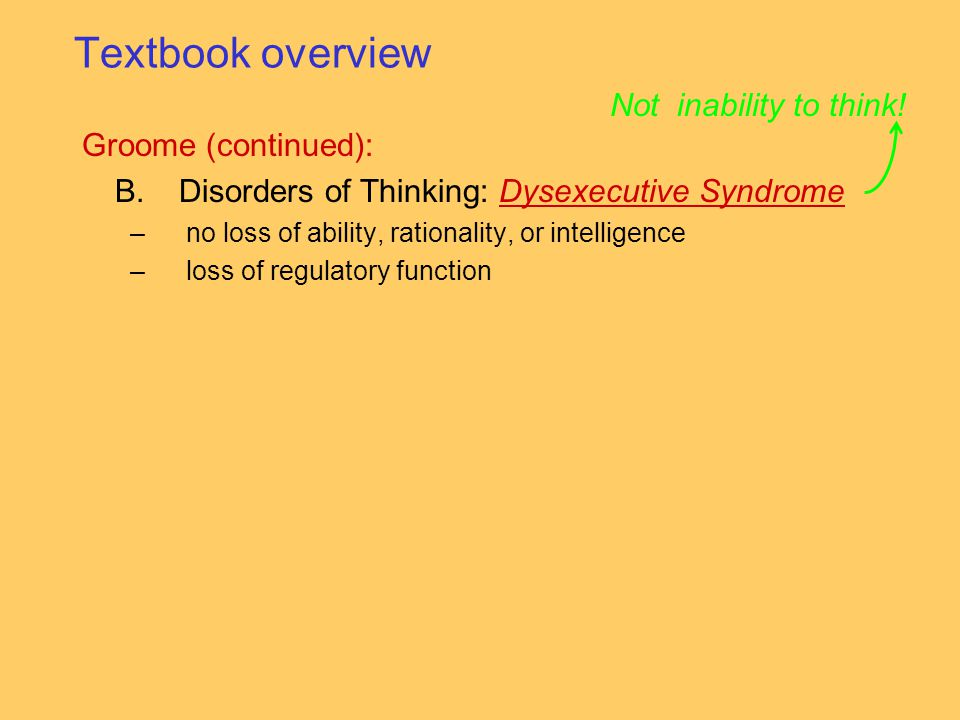 Disorders of Thinking: Dysexecutive Syndrome
