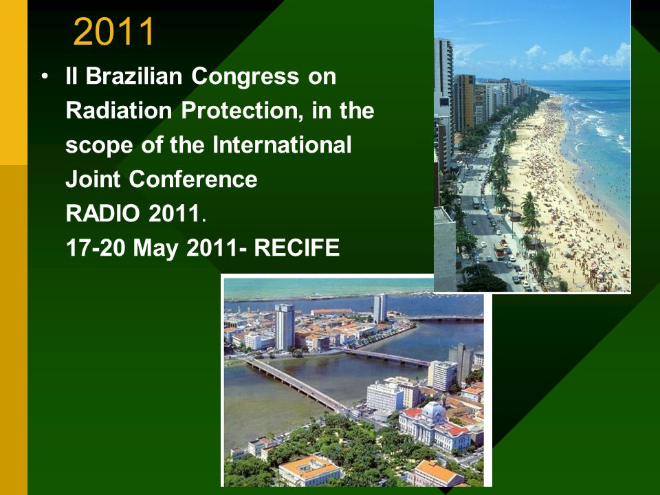 2011 II Brazilian Congress on Radiation Protection, in the scope of the International Joint Conference RADIO 2011.
