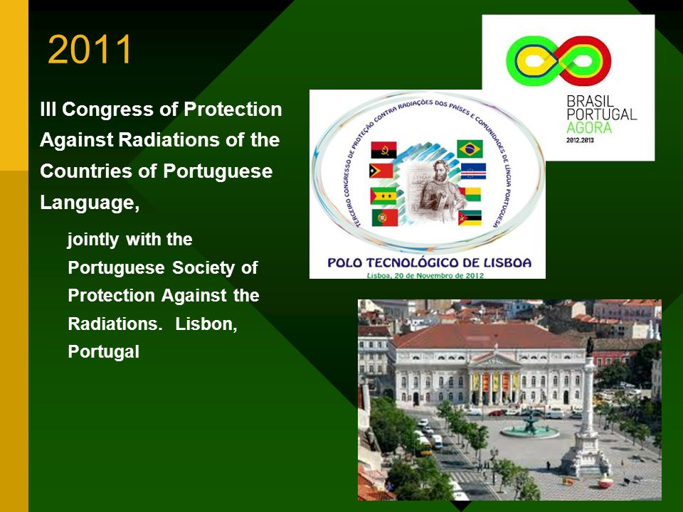 2011 III Congress of Protection Against Radiations of the Countries of Portuguese Language,
