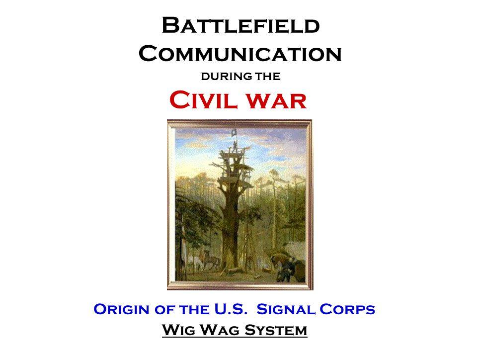 Battlefield Communication during the Civil war