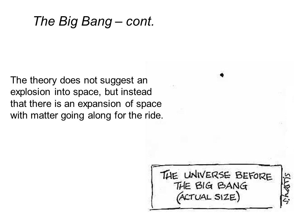 The Big Bang – cont.