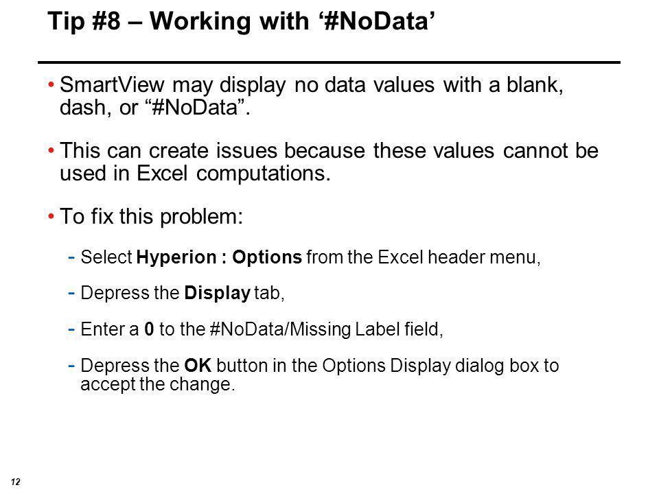 Tip #8 – Working with '#NoData'