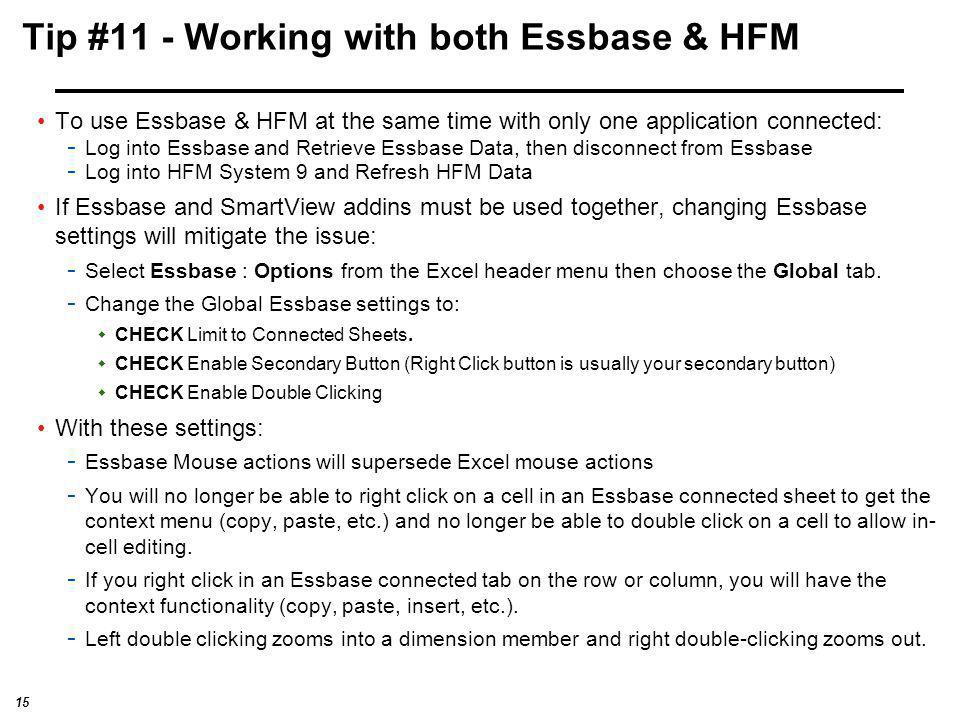Tip #11 - Working with both Essbase & HFM