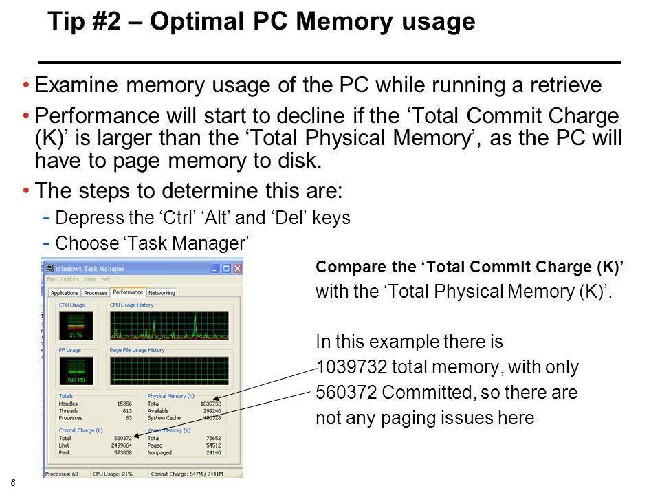 Tip #2 – Optimal PC Memory usage