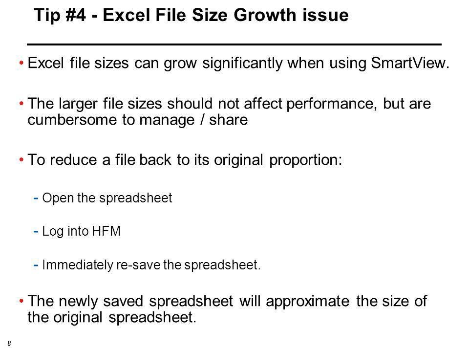 Tip #4 - Excel File Size Growth issue