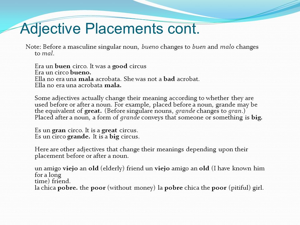 Adjective Placements cont.