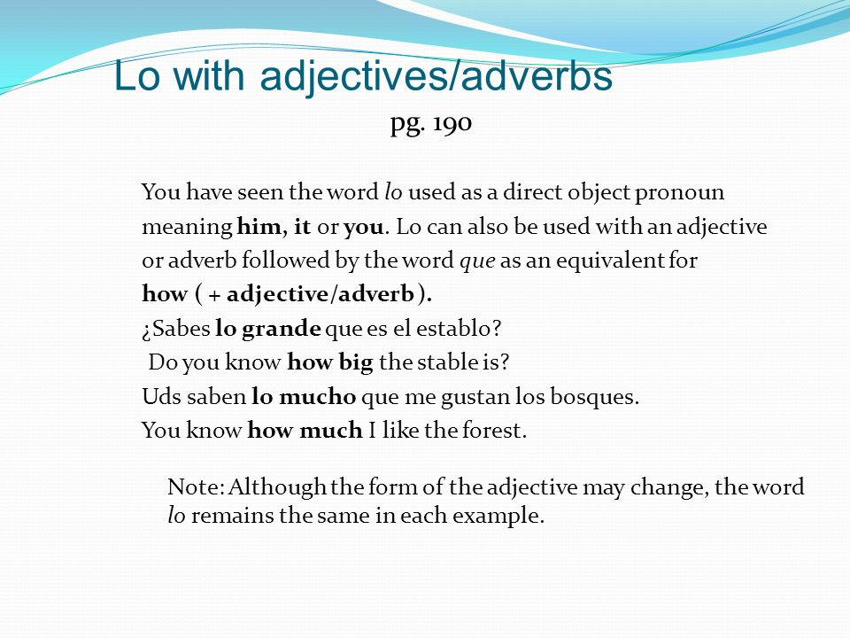 Lo with adjectives/adverbs