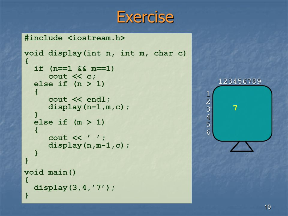 Exercise #include <iostream.h>