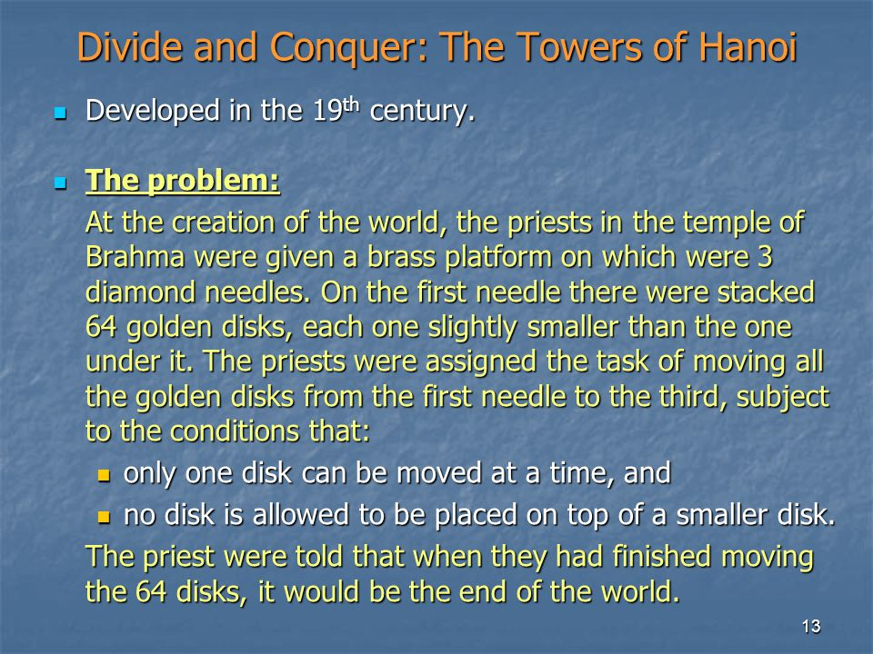 Divide and Conquer: The Towers of Hanoi