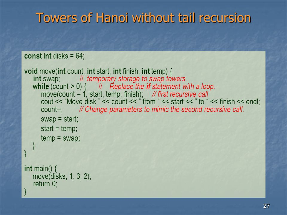 Towers of Hanoi without tail recursion
