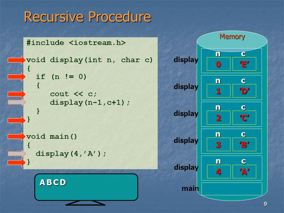 Recursive Procedure #include <iostream.h>