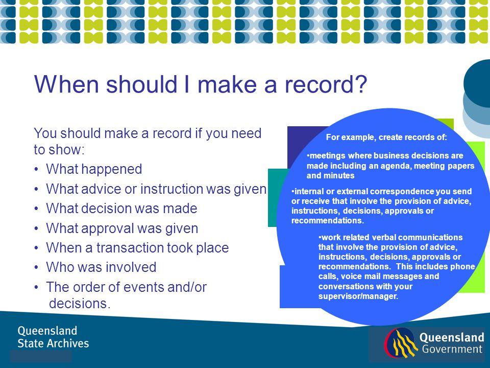 When should I make a record