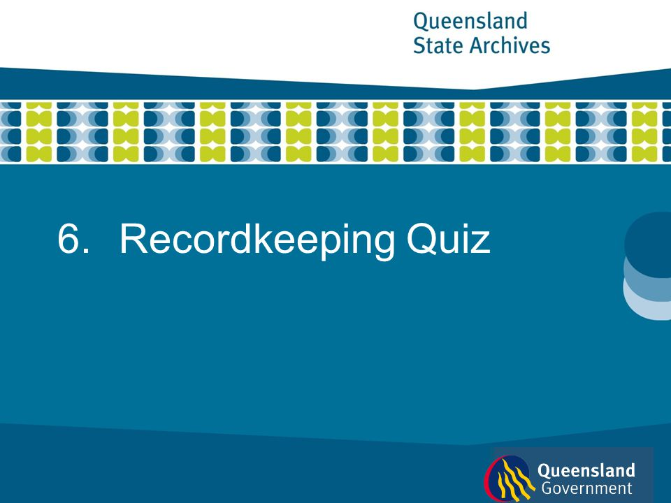 Recordkeeping Quiz 1 of 13