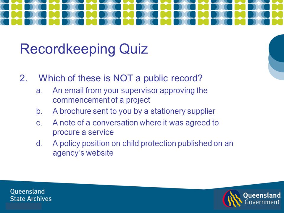 Recordkeeping Quiz Which of these is NOT a public record