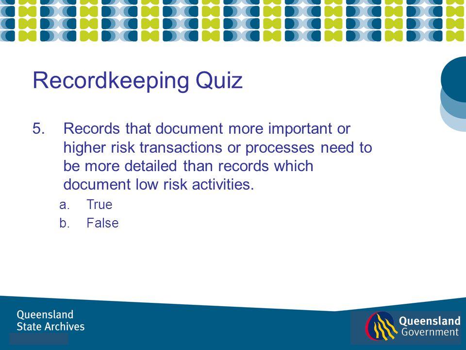 Recordkeeping Quiz