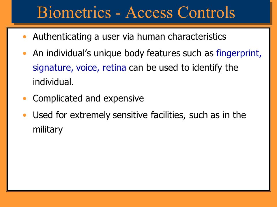 Biometrics - Access Controls