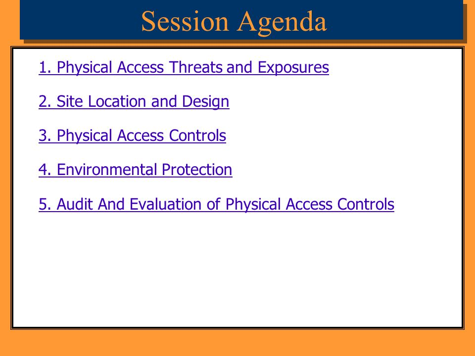 Session Agenda 1. Physical Access Threats and Exposures