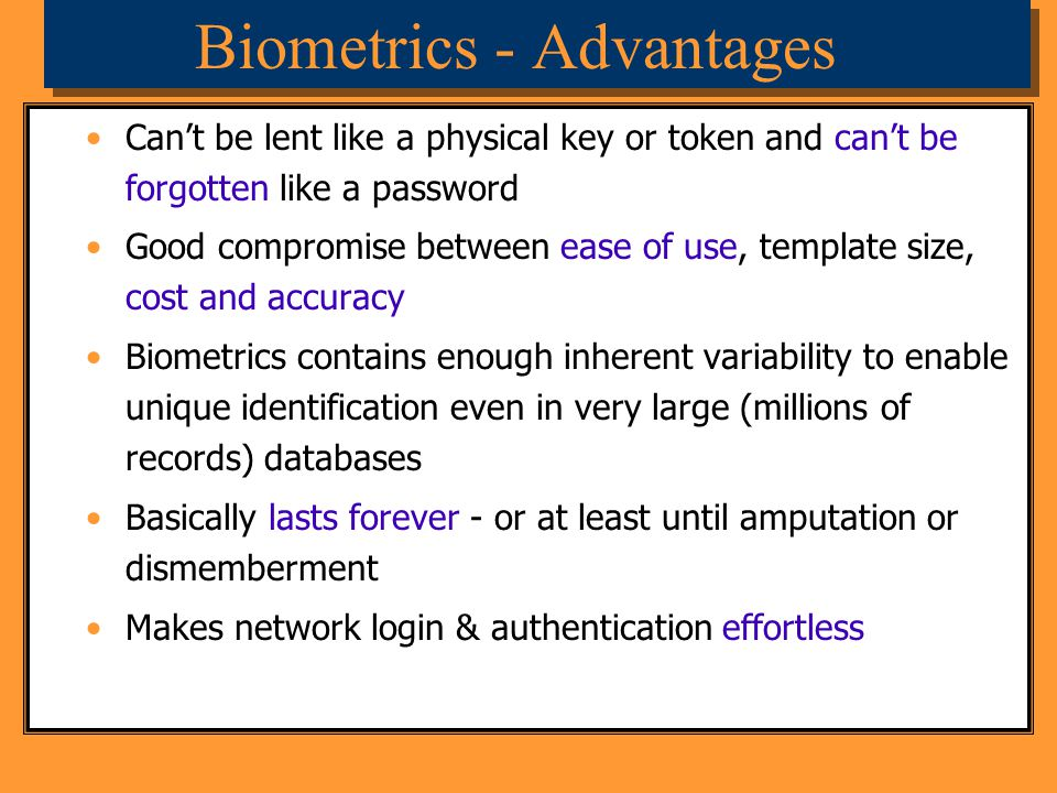 Biometrics - Advantages