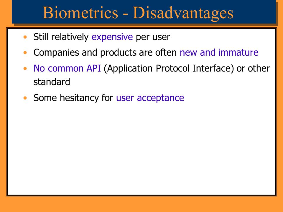 Biometrics - Disadvantages