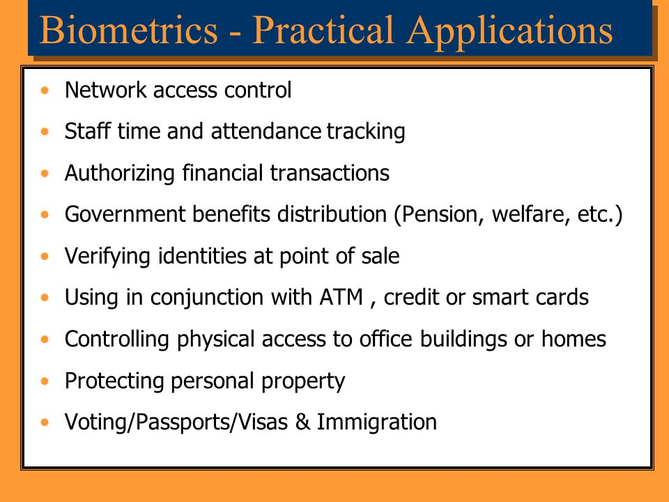 Biometrics - Practical Applications