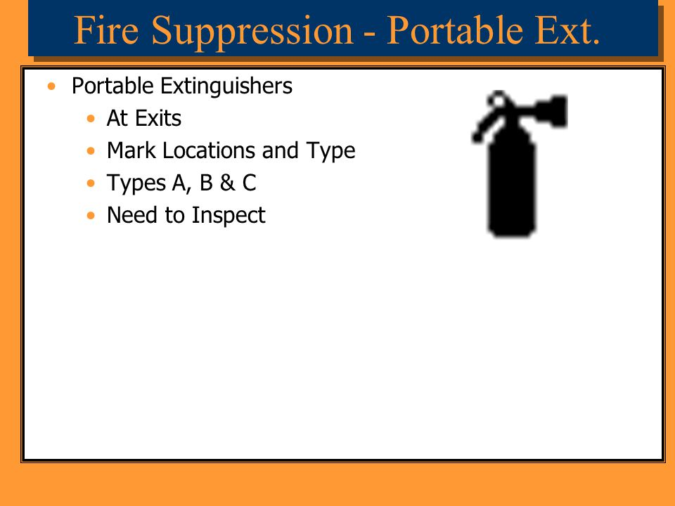 Fire Suppression - Portable Ext.
