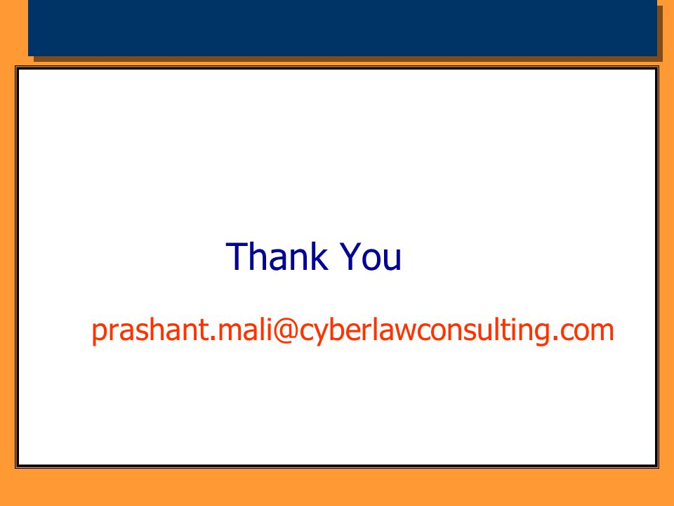 Thank You prashant.mali@cyberlawconsulting.com