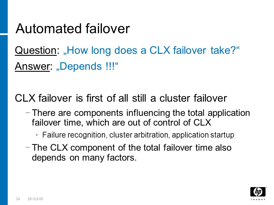"""Automated failover Question: """"How long does a CLX failover take"""