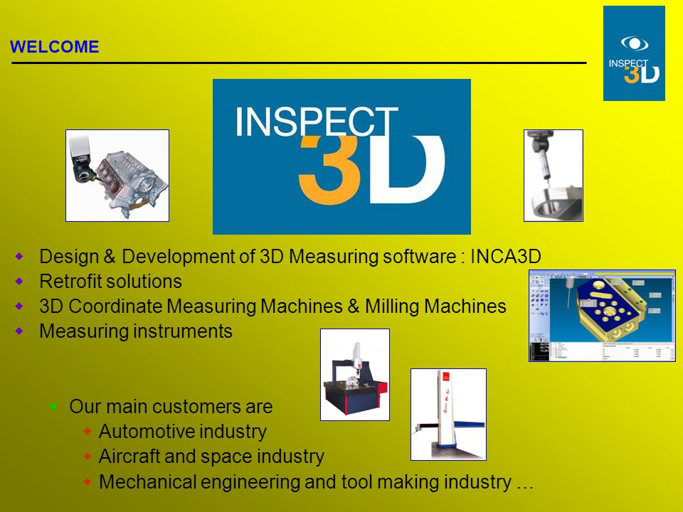 Design & Development of 3D Measuring software : INCA3D