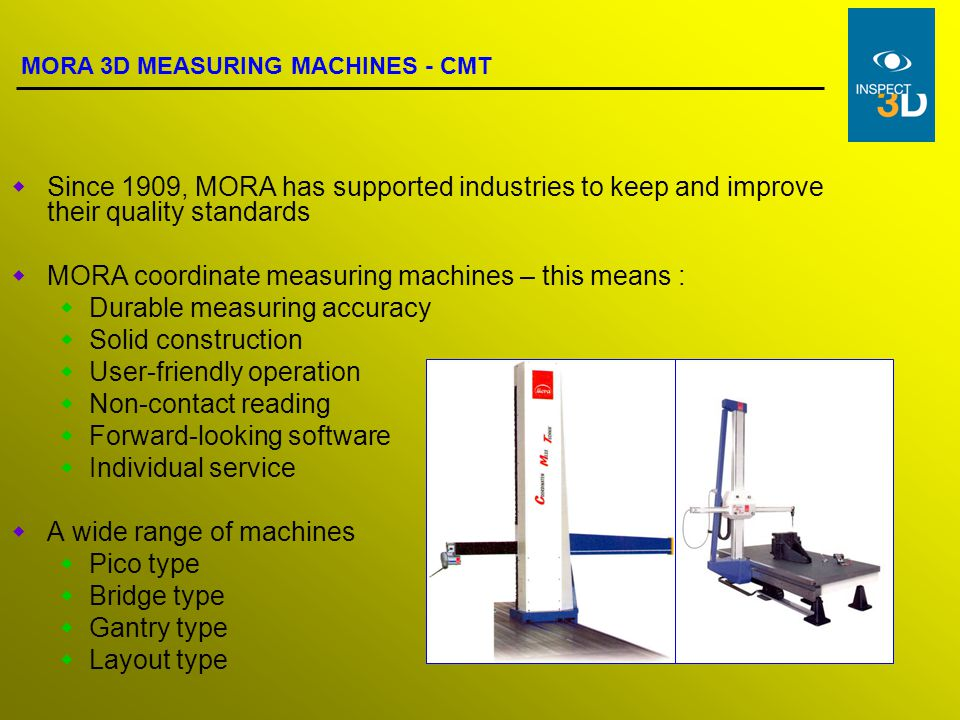 MORA coordinate measuring machines – this means :