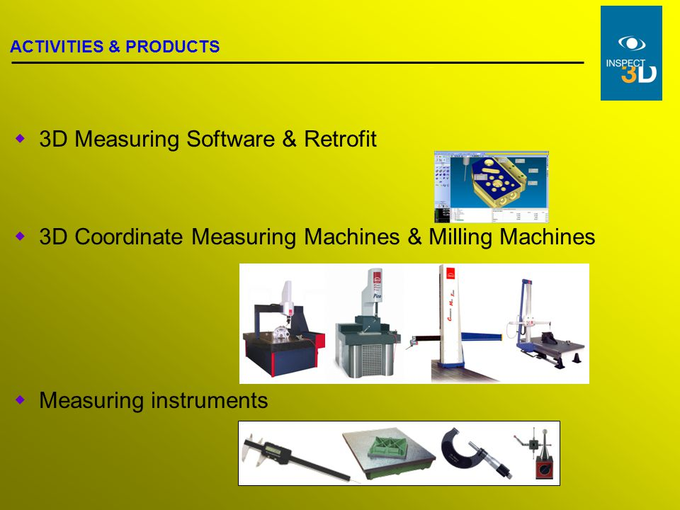 3D Measuring Software & Retrofit
