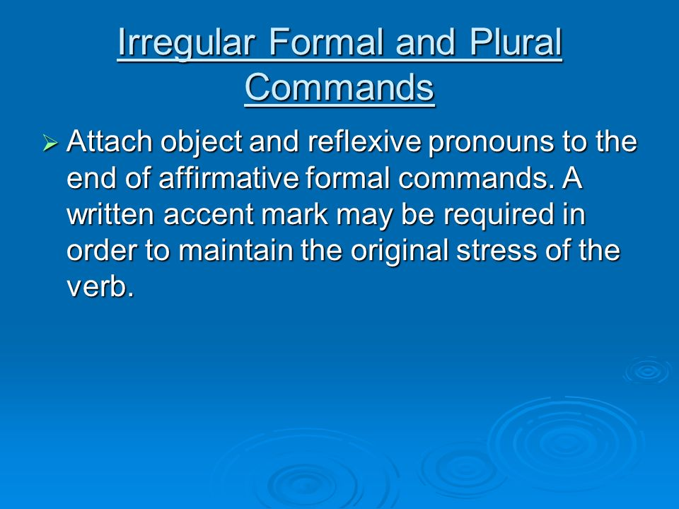Irregular Formal and Plural Commands