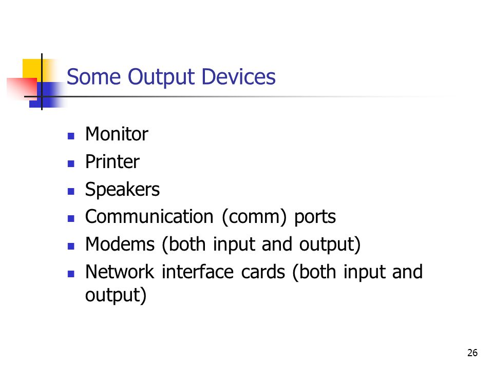 Some Output Devices Monitor Printer Speakers