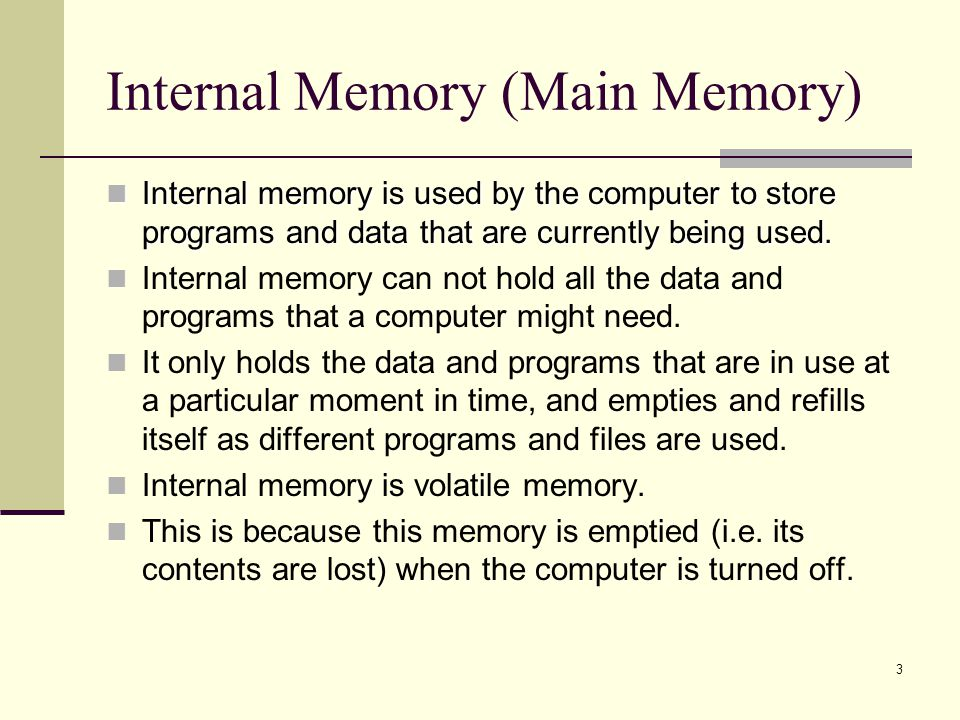 Internal Memory (Main Memory)